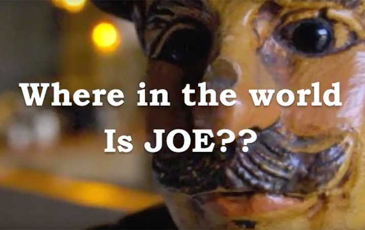 Where in the World is Joe?